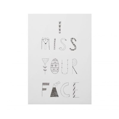 I Miss Your Face Art Print - Donna Wilson