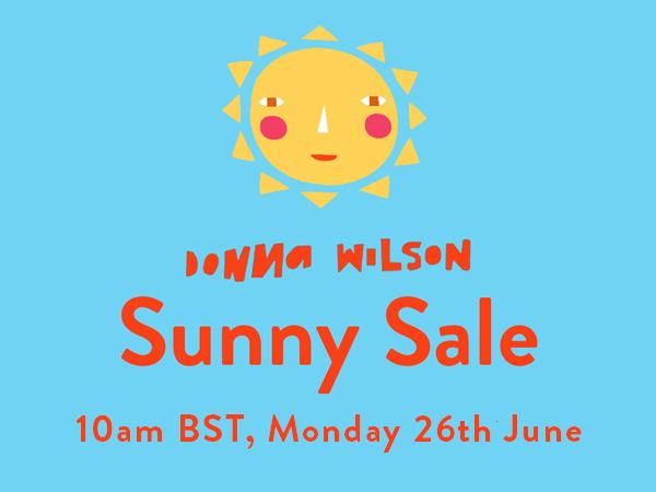 Sunny Sale Donna Wilson