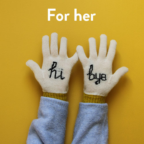 Gifts - For Her
